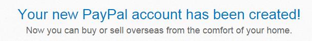Aap ka PayPal Account bankar teyaar hai