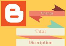 Change Tital Discription Address of blogger