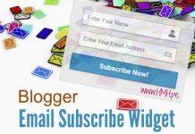 Email Subscribe Widget ko add kare Apne Blogger blog me