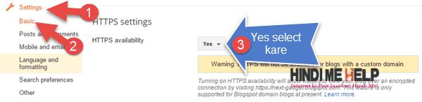 Blogger ki setting me ja kar HTTPS ko on kare security badane ke liye