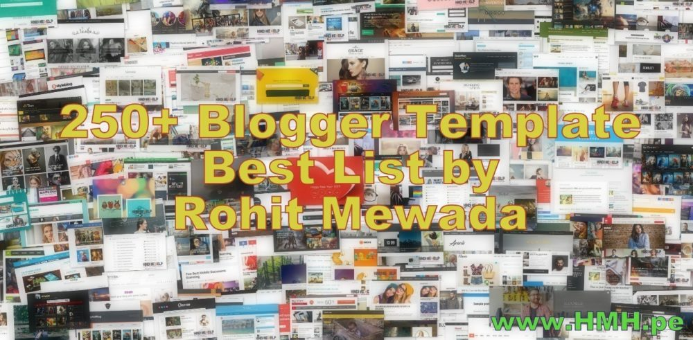 250+ Best Blogger Template 2015 List by Rohit Mewada.jpg