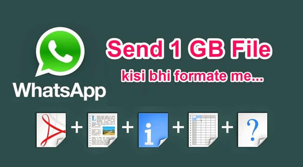 Whatsapp se 1 GB ki file or Koi Bhi Document Send Kare