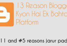 13 Reason Blogger Kyon Hai Ek Bahtar Platform