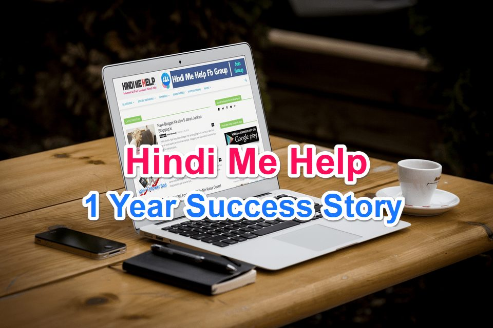 Hindi Me Help One Year Success Story