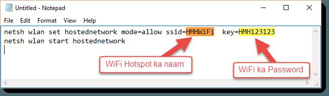 Wifi Hotspot banane ke liye ye code dale notepade me fir save karde