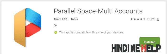 Parallel space multi account app ko install karke use kaise kare uski jankari hindi me