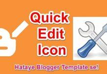 quick edit icon kaise hataye blogger me se uski puri jankari hindi me help