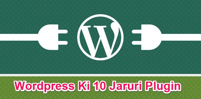 10 WordPress Plugin jo Blog Me Install Honi Chaiye