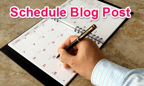 Blog Post ko Schedule kaise kare Automatic Publish hone ke liye