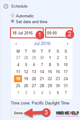 blog me post schedule karne ke liye time date select kare blogger me
