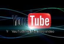 youtube video ke liye intro kaise banaye uski jankari hindi me
